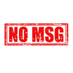 MSG in Restaurant Foods: Health Concerns Associated With MSG